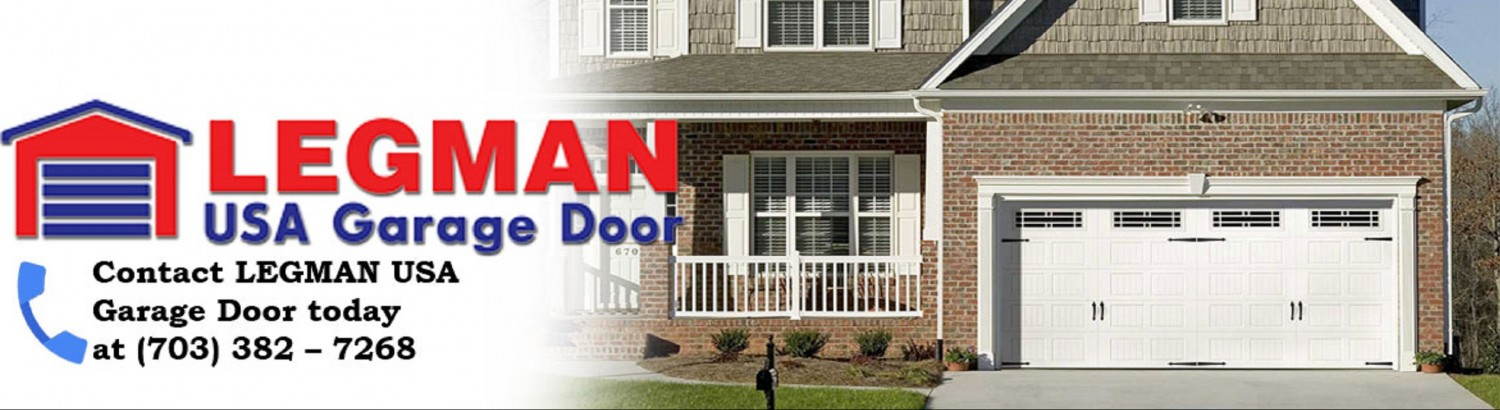 Legman USA Garage Door Of Fairfax. Call (703)495-3359